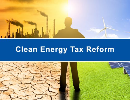 Clean Energy for America Act (CEAA) – Tax Reform